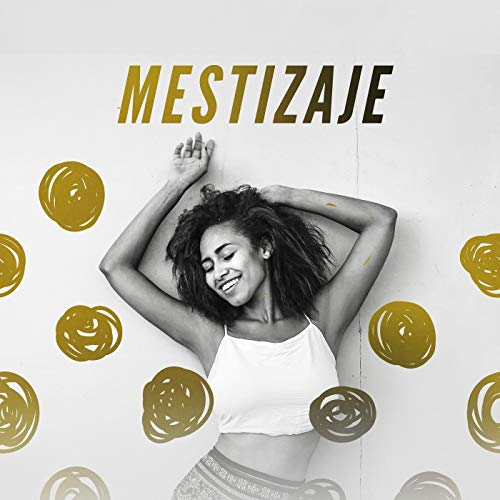 Various artists Stream or buy for $8.99 · Mestizaje [Explicit]