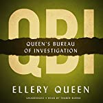QBI: Queen's Bureau of Investigation | Ellery Queen