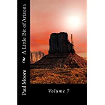 A Little Bit of Arizona: Volume 7