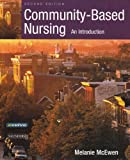 Community-Based Nursing : An Introduction, McEwen, Melanie, 0721694438