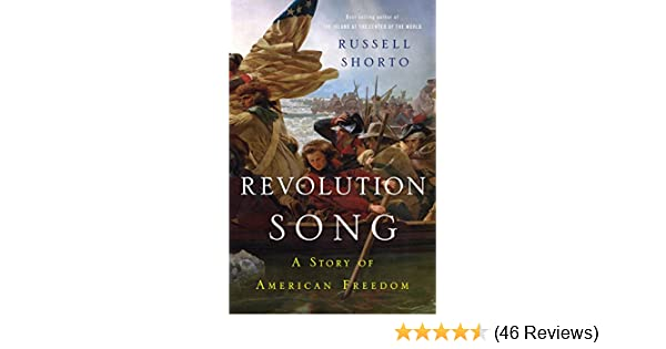 Amazon revolution song the story of americas founding in six amazon revolution song the story of americas founding in six remarkable lives ebook russell shorto kindle store fandeluxe Image collections