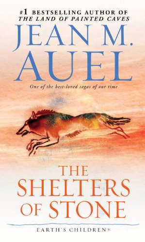 The Shelters Of Stone by Jean M.Auel