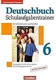 Deutschbuch Gymnasium - Bayern: 6. Jahrgangsstufe - Schulaufgabentrainer mit Lösungen