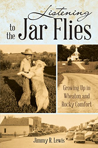 (Listening to the Jar Flies: Growing up in Wheaton and Rocky)