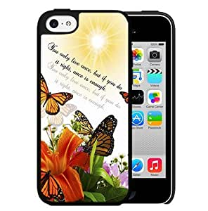 Butterfly On Flowers Sun Life Quote Hard Snap On cell Phone Case Cover iPhone 5c
