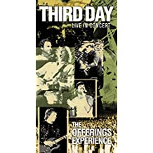 Third Day Live in Concert - The Offerings Experience
