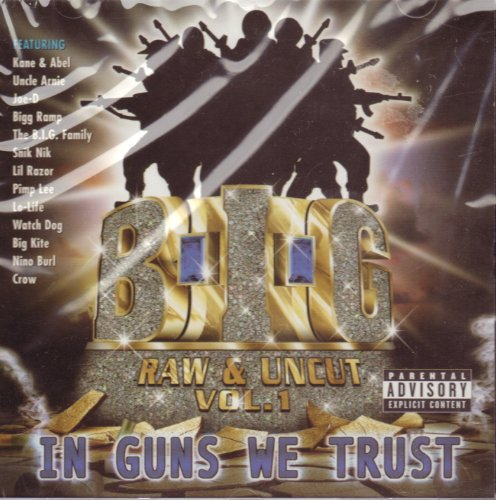 Price comparison product image In Guns We Trust: Raw & Uncut, Vol. 1 [Explicit]