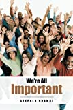 We're All Important, Stephen Nnamdi, 1491715790