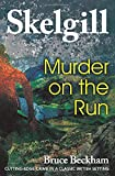 Murder on the Run: Inspector Skelgill Investigates (Detective Inspector Skelgill Investigates)