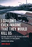 img - for I Couldn't Even Imagine That They Would Kill Us: An Oral History of the Attacks Against the Students of Ayotzinapa (City Lights Open Media) book / textbook / text book