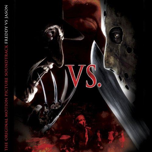 Freddy vs. Jason (Soundtrack) ...