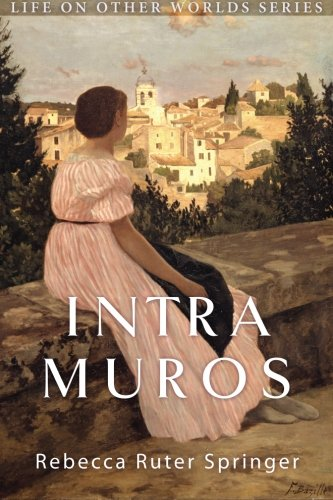 Intra Muros: Within the Walls of Heaven (Life on Other Worlds)