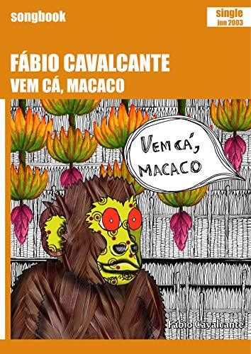 (Vem cá, macaco: Songbook (Portuguese Edition))