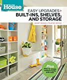 how to build a built in bookshelf This Old House Easy Upgrades: Built-Ins, Shelves & Storage: Smart Design, Trusted Advice