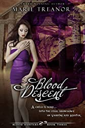 Blood Descent (Blood Hunters series Book 3)