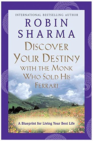 Discover Your Destiny with the Monk Who Sold His Ferrari: A Blueprint for Living Your Best Life by Robin Sharma - Shopping Online Ferrari