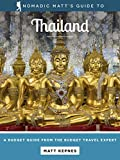 Nomadic Matt's Guide to Thailand (2018 Edition)
