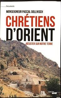 Chrétiens d'Orient par Monseigneur Pascal Gollnisch