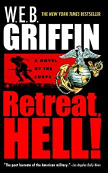 Retreat, Hell! (The Corps series) by [Griffin, W.E.B.]