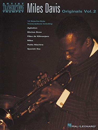 - Miles Davis: Originals, Vol. 2: 14 Note-for-Note Transcriptions Including: Agitation, Bitches Brew, Filles de Kilimanjaro, Miles, Petits Machins, Spanish Key (Artist Transcriptions Trumpet)