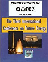 Proceedings of COFE 3, Third International Conference on Future Energy