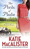img - for The Perils of Paulie (A Matchmaker in Wonderland) book / textbook / text book