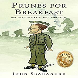 Prunes for Breakfast: One Man's War Audiobook