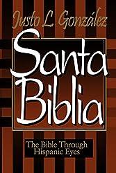Santa Biblia: The Bible Through Hispanic Eyes