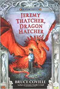 Jeremy Thatcher, Dragon Hatcher: Bruce Coville