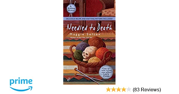 4496d233b1b Amazon.com  Needled to Death (Knitting Mysteries