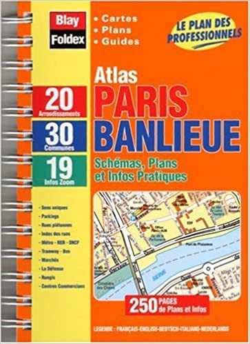 Livres Atlas routiers : Atlas Paris + Banlieue : 30 Communes (format à spirales et légende en 5 langues) pdf, epub ebook