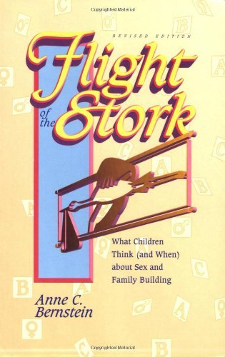 Flight of the Stork: What Children Think (And When About Sex and Family Building)