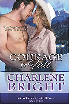 Courage to Fall (Cowboys of Courage)