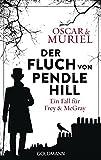 Der Fluch von Pendle Hill: Ein Fall für Frey & McGray