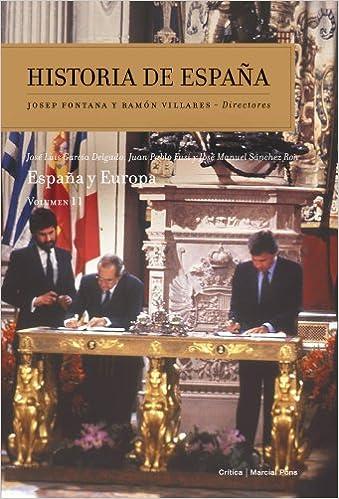 España y Europa: Historia de España Vol. 11: Amazon.es: García ...