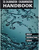 The Chlorination - Chloramination Handbook, Gerald F. Connell, 0898678862
