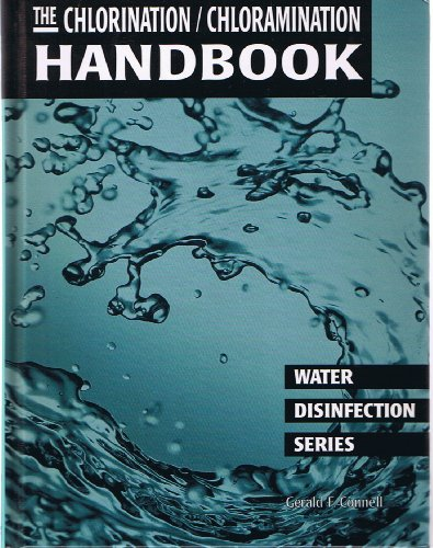 (The Chlorination/Chloramination Handbook (Water Disinfection Series))