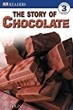 DK Readers: The Story of Chocolate