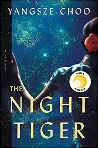 Book Cover: The Night Tiger by Yangsze Choo