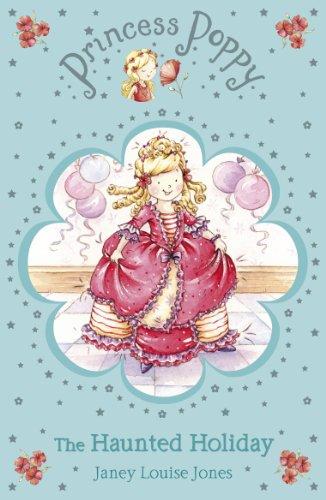 Princess Poppy: The Haunted Holiday (Princess Poppy