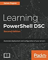 Learning PowerShell DSC, 2nd Edition Front Cover