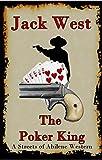 The Poker King: A Streets of Abilene Western