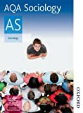 AQA Sociology AS, Mike Wright and Circe Newbold, 0748798307