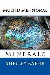 Multidimensional Minerals