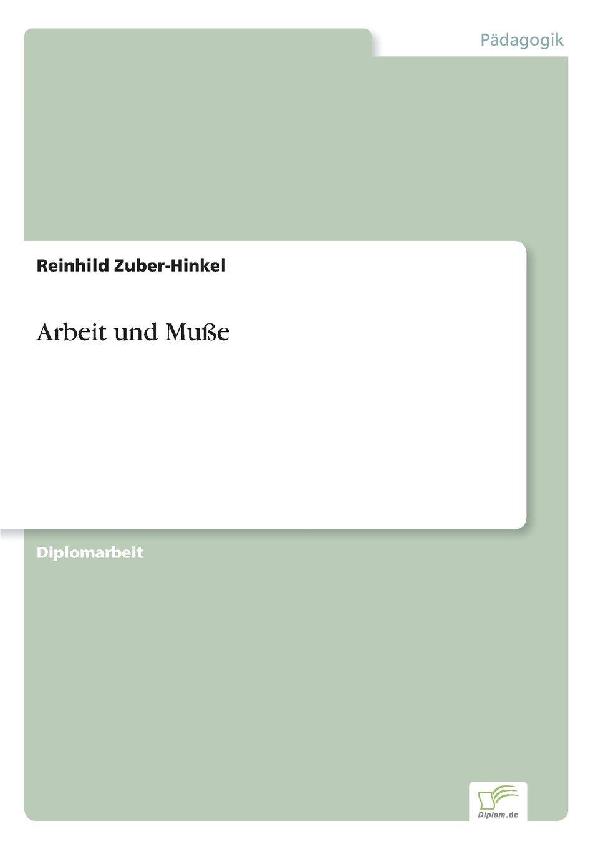 Download Arbeit und Muße (German Edition) PDF