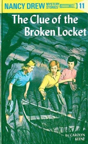(Nancy Drew 11: The Clue of the Broken Locket)