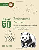 how to draw a panda - Draw 50 Endangered Animals: The Step-by-Step Way to Draw Humpback Whales, Giant Pandas, Gorillas, and More Friends We May Lose...