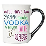 Tumbleweed 'I'll Have a Cafe Mocha Vodka Valium Latte to Go Please' Funny Mug