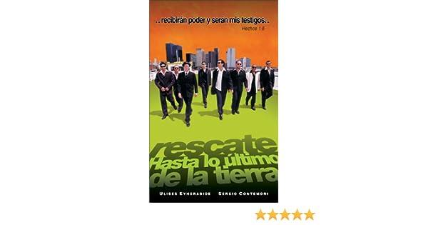 Hasta lo Ultimo de la Tierra: Ulises Miguel Eyherabide: 9780829738216: Amazon.com: Books