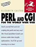 Perl and CGI for the World Wide Web (Visual QuickStart Guide) by Elizabeth Castro (1998-11-13)